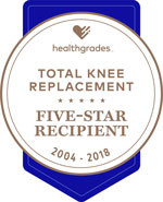 Healthgrades Five Star for Total Knee Replacement 2004-2018